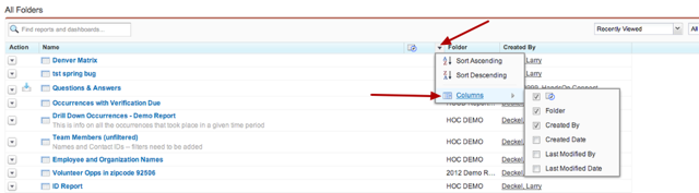 You can customize what columns appear in the reports tab by clicking on a column heading