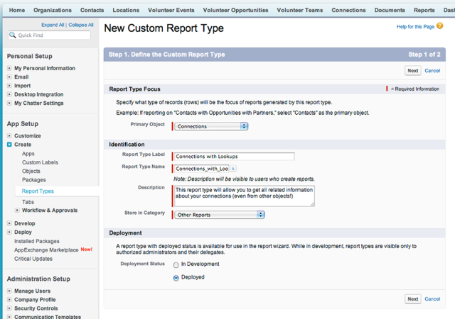 We are going to create a New Custom Report Type based on the Connections Record as the Primary Object