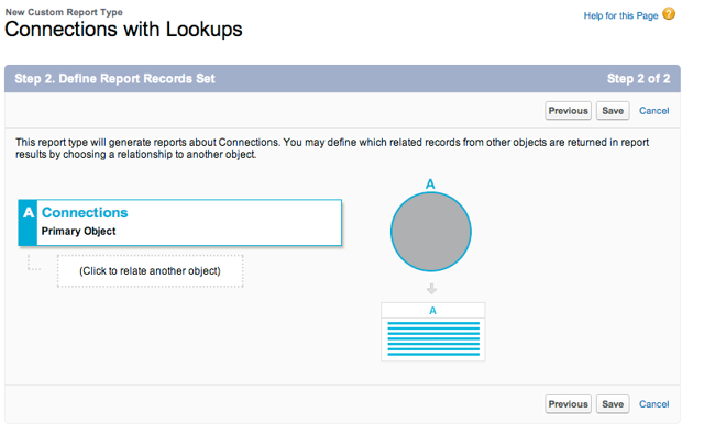 Save the report type. We are not going to add any other objects.  We'll use lookups to get the other fields we need!