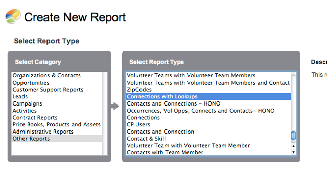 Now, your new report type is available when you create a new report!