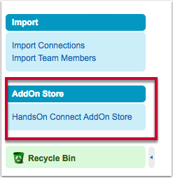 System Admins will find a widget to access the AddOn Store in the left sidebar