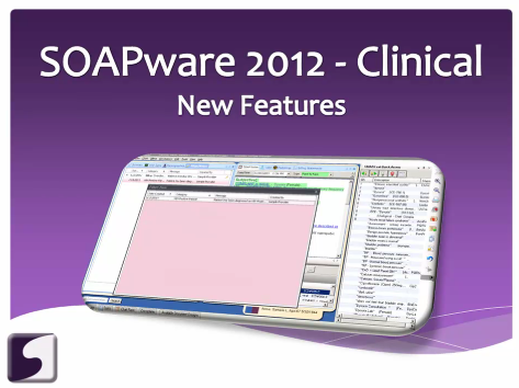 3.  View the SOAPware 2012 New Feature Video