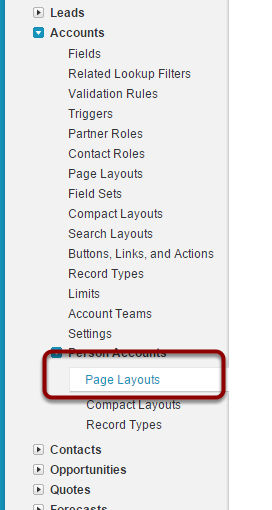 Navigate to Setup > App Setup > Customize > Accounts > Person Accounts > Page Layouts
