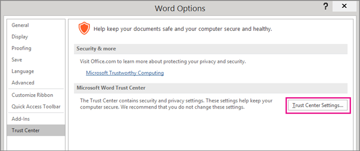 "Step 4 - Under ""Trust Center"", select ""Trust Center Settings"""