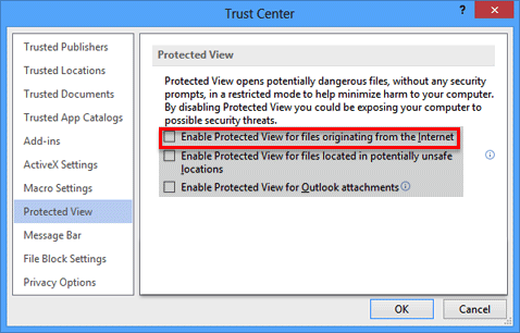 "Step 6 - UNcheck ""Enable Protected View for files originating from the Internet"""
