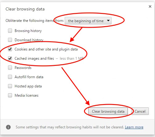 "In the ""Clear browsing data"" dialog box, select ""the beginning of time"", ""Cookies"" and ""Cached images and files"", and then click ""Clear browsing data"""