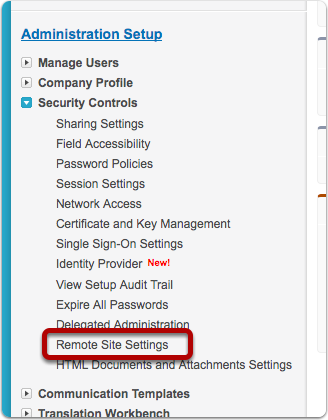 Go To Security Controls > Remote Site Settings