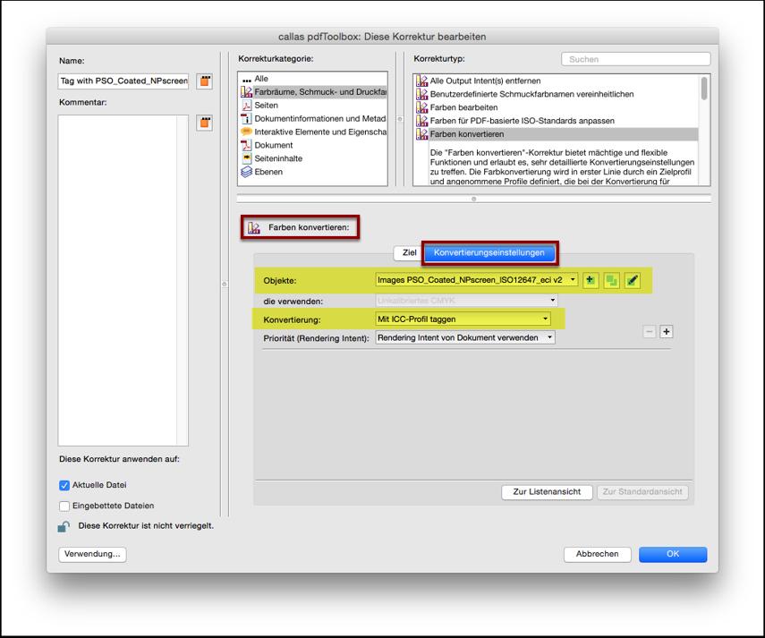 """Editieren des importierten Profiles: Benutzerdefinierte Korrektur """"Farben konvertieren"""" Konvertierungseinstellungen"""