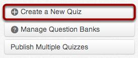 Create a New Quiz