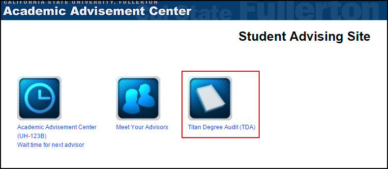Student Advising Site with Titan Degree Audit (TDA) icon highlighted