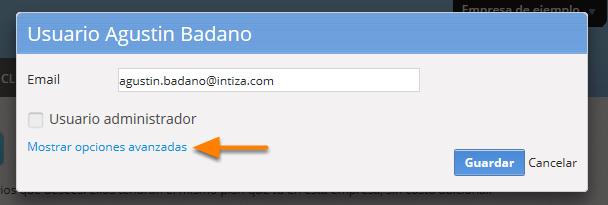 """Si el usuario es administrador, debes destildar esa opción. Luego debes hacer clic en """"Mostrar opciones avanzadas""""."""