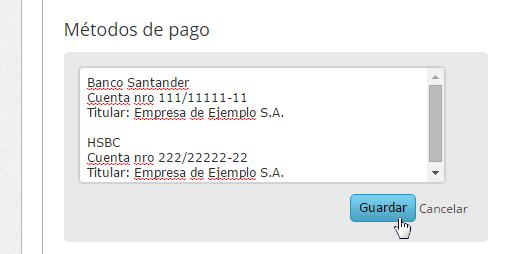 Se abrirá la ventana para que cargues las formas de pago, al finalizar haz clic en Guardar.