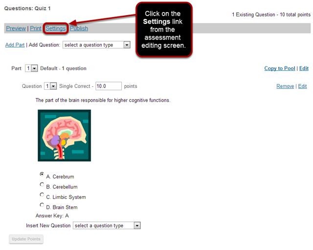 Alternately, you can access Settings from the edit assessment screen.