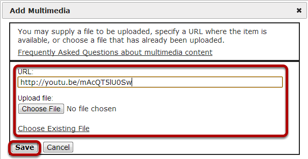 Enter URL or choose a file and Save.