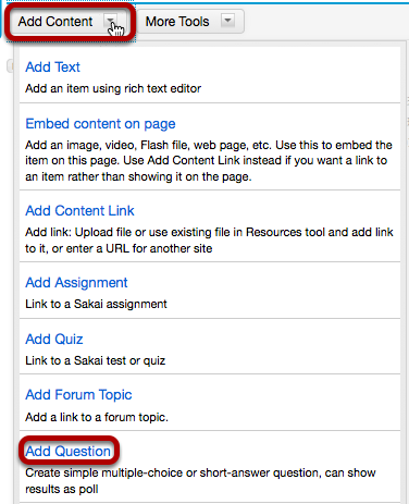 Click Add Content, then Add Question.