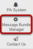 To access this tool, go to Message Bundle Manager from the Tool Menu in the Administration Workspace.