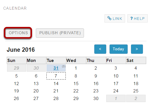 Click Options to customize calendar display. (Optional)