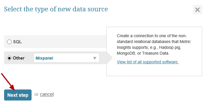"""Select """"Other"""" Data Source Type and choose """"Mixpanel"""" from the drop-down"""