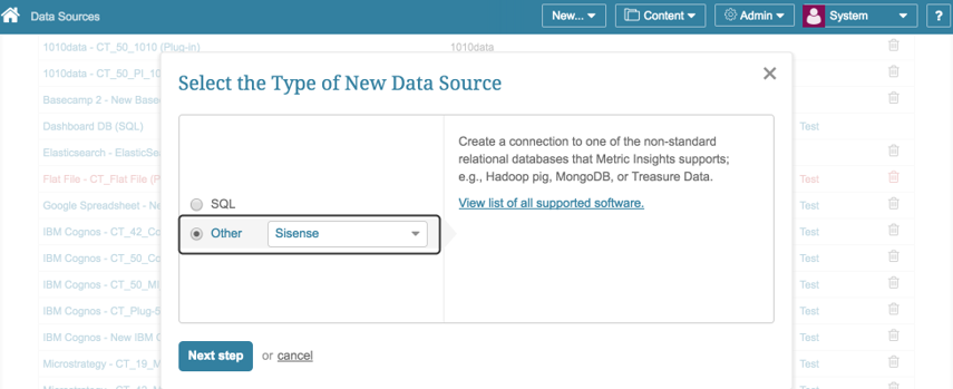 "Select ""Other"" Data Source Type and choose ""Sisense"" from the drop-down"