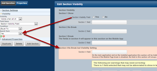 You can set up section visibility for any sections in a form to hide or show based on specific settings