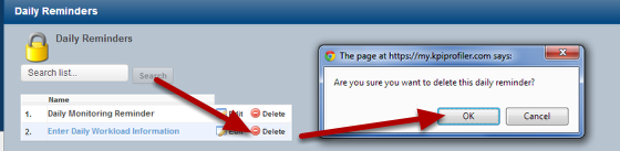 If you no longer require the Daily Reminder for future use, then delete it from the system