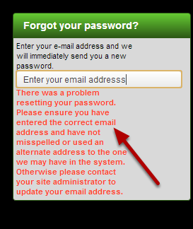 If you type in an incorrect e-mail address, you will be notified of this