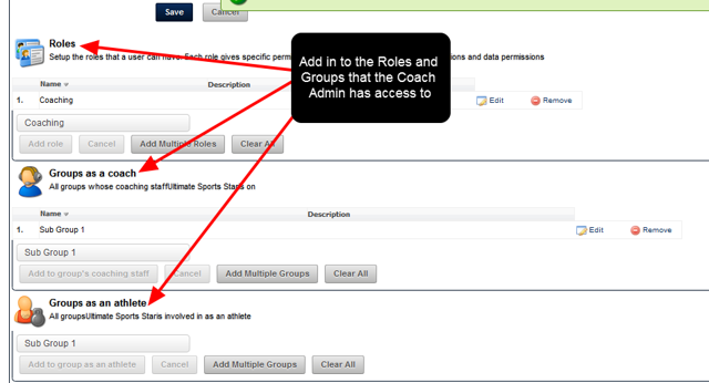 Once Saved, the Coach Admin can add this person into any of the Groups and Roles that they are an administrator of