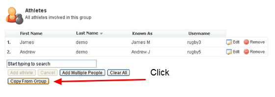 "3. In the Athletes section any existing athletes in that group will appear. Click on ""Copy From Group"""