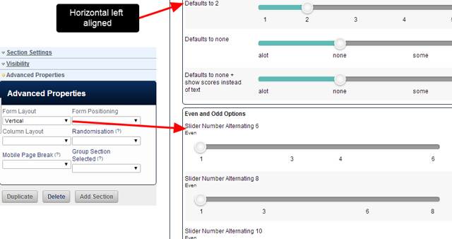 You can choose to alter the layout of Slider fields using the Section Properties