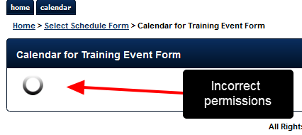 N.B. If a user is assigned access to the Schedule Event Form, but not the related entities in it, the schedule page will spin