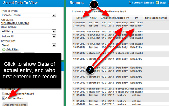 "On the Reports Page you can select ""Creation Date"" to include who created the original event and on what date it was actually created (not the date selected at the top of the form)"