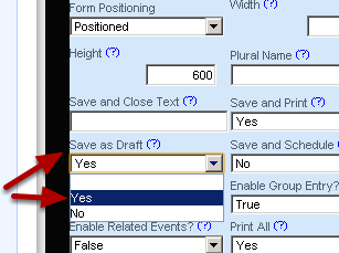 Save Draft will automatically be set by default. It allowed the form to be saved as a Draft (planned). Set it according to the type of data you are capturing.