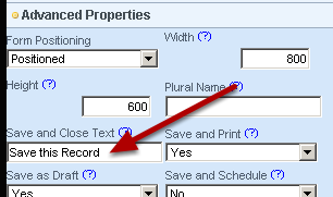 "You can rename the ""Save and Close""  button using the Advanced Properties and then adding in a new name for the Save and Close Text (as shown here)"