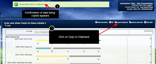 The Copy to Clipboard feature allows users to copy the data and paste it into an many entries as required
