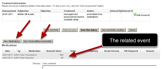 """This means you can click directly on the """"New Medications"""" or """"New Postural/Musculoskeletal"""" link from the opened event (e.g the injury) or from the sidebar (see the step below) and add a new record for the athlete"""