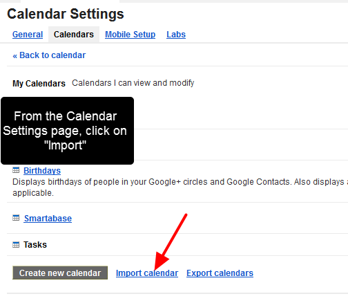 """From your Calendar Settings page, there are options to subscribe or import in an iCal. Click on """"Import Calendar"""", or Import"""