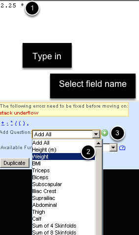 """Type the field name directly into the text area to use in the equation, or select the """"Add Question"""" Drop down and then select the field name and click the green +"""