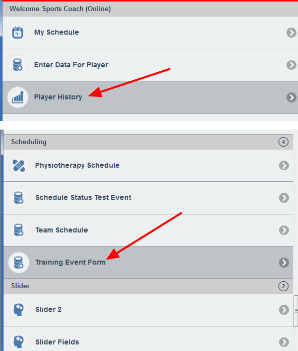 Scheduled or Appointments Events can be accessed through the Player History Module