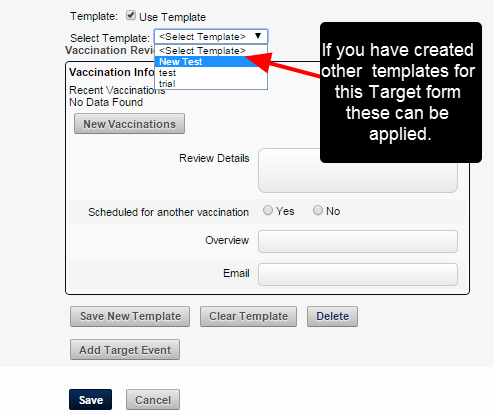 Use existing Templates (if they have been created)