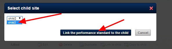 Once you select to Link the standard, choose the site you are going to Link the Performance Standard to