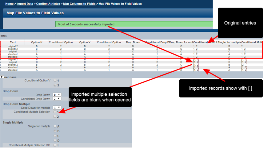 If this data format ([ ] and , ) is imported back into the system the do NOT import correctly; the records show on the reports page with a [ ] around them and the options are not selected when the entry is opened.
