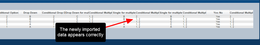 The data should appear on the system with a comma between the options