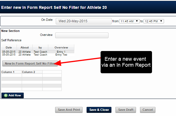 If a new entry is entered via an In Form Report, the Save and Print will generate a PDF