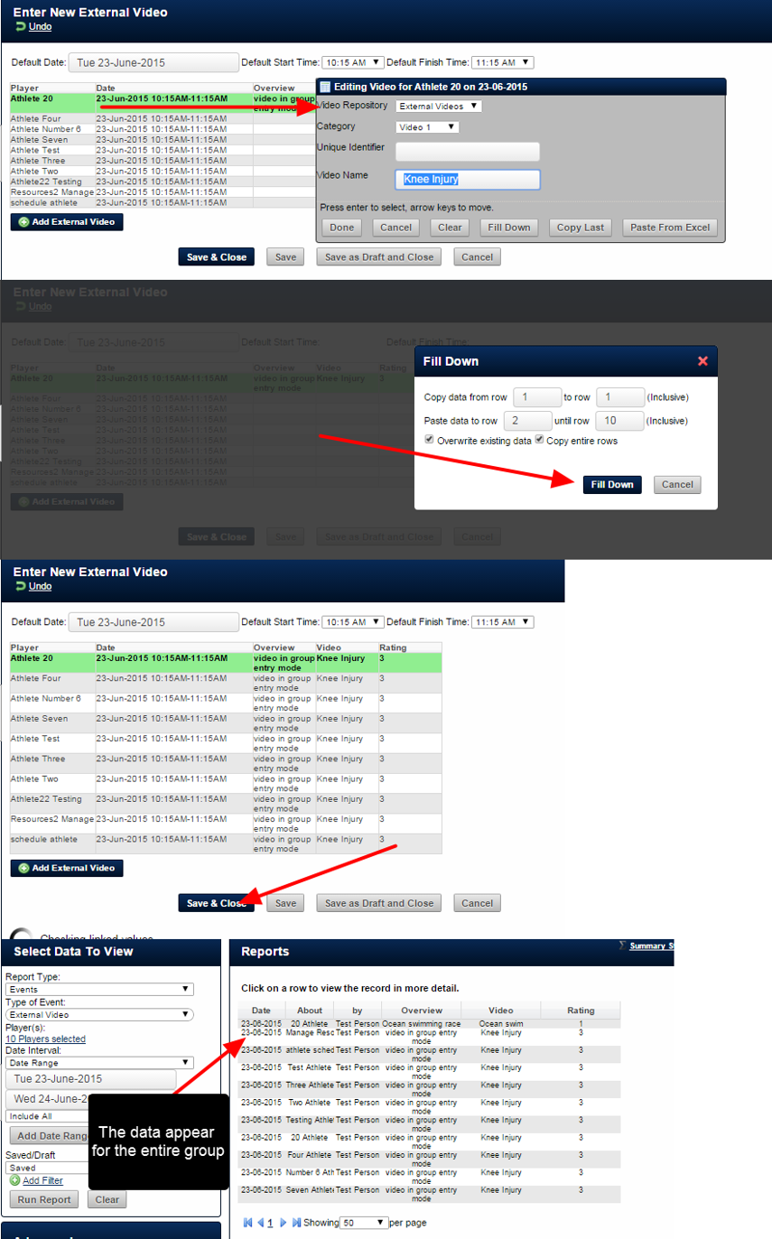 The example here shows the information being completed for one athlete and then being filled down