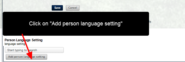 Underneath the account information, a new module called Person Language Setting is displayed that allows a different name to be set for each language that the Smartabase system supports