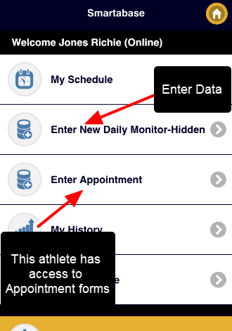 On the Home Screen, if you have access to enter in Appointments or Schedule Forms, these will appear as separate buttons from the Enter Data Button