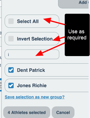 Select All, Invert Selection and Limiting the search using the name search are all available to ensure you can easily select the required athletes
