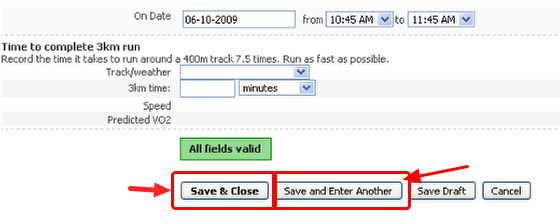 """""""Save and Close"""", or """"Save and Enter another"""", or """"Save Draft"""""""