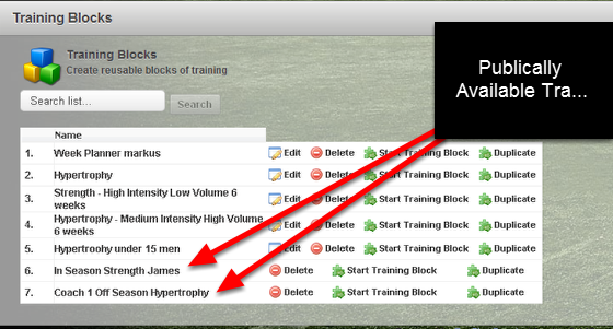 Once you enable Public Availability your Training Block will appear in other Professionals' Training Blocks List. The example here shows the In Season Strength James and Coach 1 Off Season Hypertrophy are publicly available