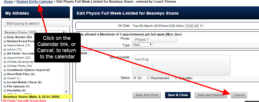 To return to the Calendar, cancel out of the form, or click on the trail bar link